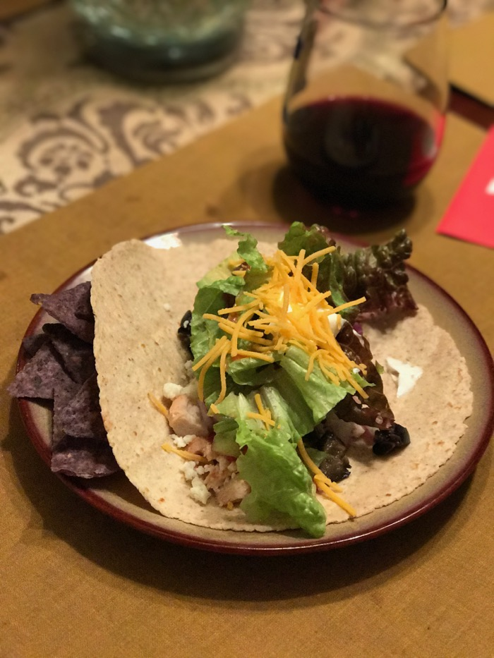 Chicken tacos (I had two - so double this) for dinner and a glass of wine for girls night.