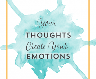 Your Thoughts Create Your Emotions - Instagram Quote