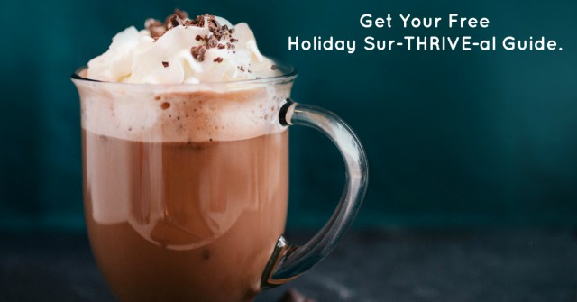Holiday Sur-Thrive-al Guide