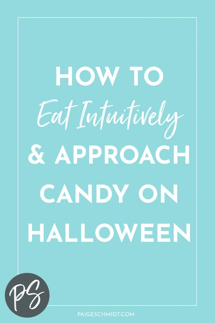 How to Eat Intuitively and Approach Candy on Halloween