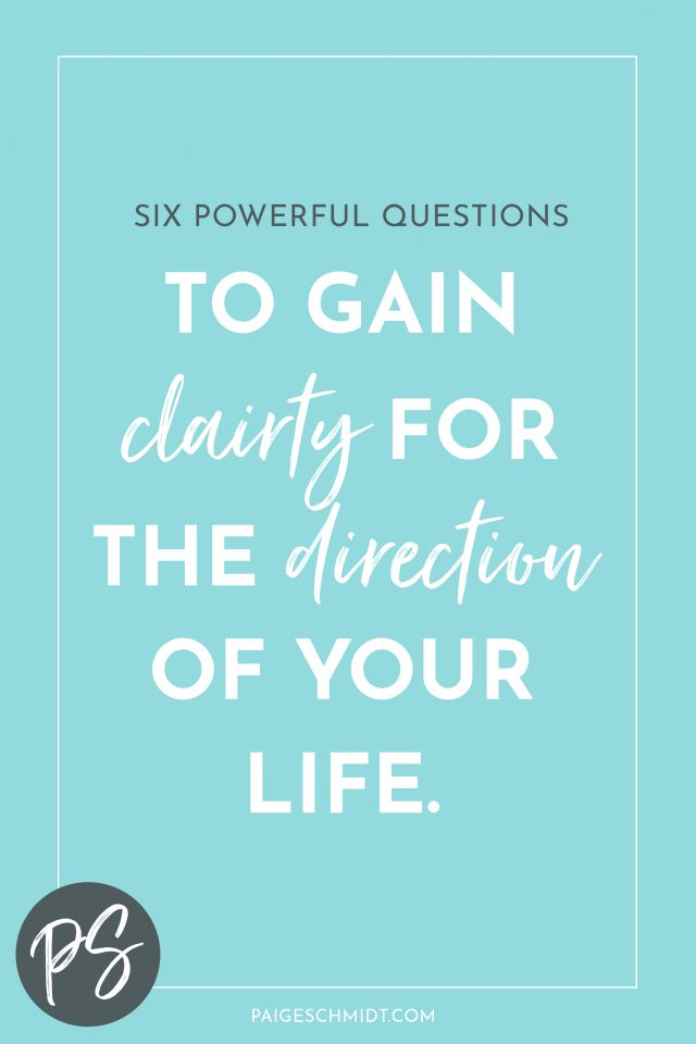 Ask Yourself These Powerful Questions to Gain Clarity for the Direction of your Life