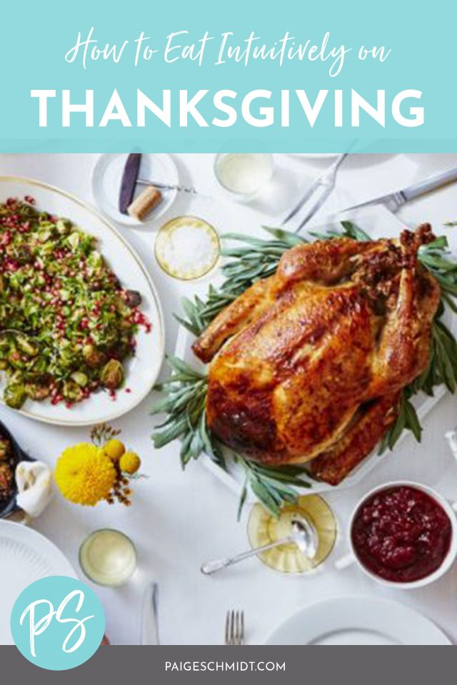 Read How to Eat Intuitively on Thanksgiving