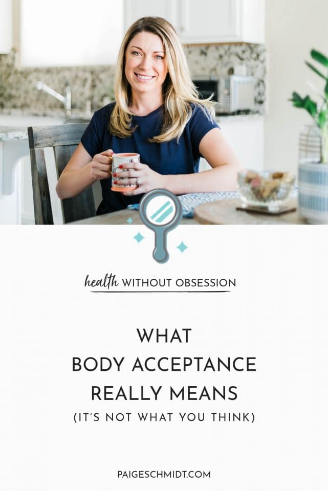Read what it really means to accept your body without obsession.