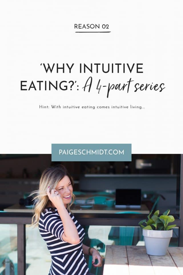 With intuitive eating, comes intuitive living...