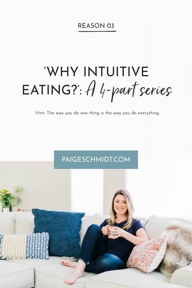 Intuitive eating allows you to change one thing that will impact every other area of your life. Intuitive Eating/living means being mindful, loving, kind, understanding, full of grace and open to whatever life brings. The way you do one thing is the way you do everything.