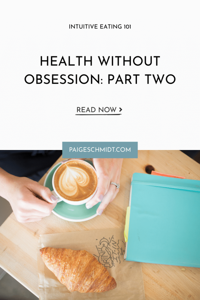Health Without Obsession: Part 2