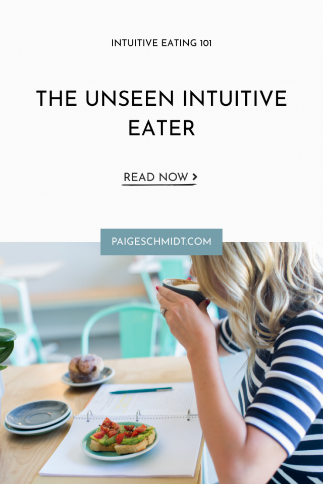 The Unseen Intuitive Eater
