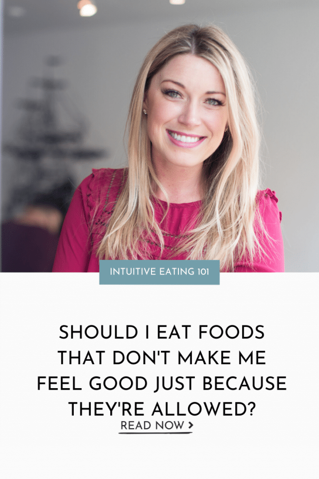 Should I Eat Foods That Don't Make Me Feel Good Just Because They're Allowed