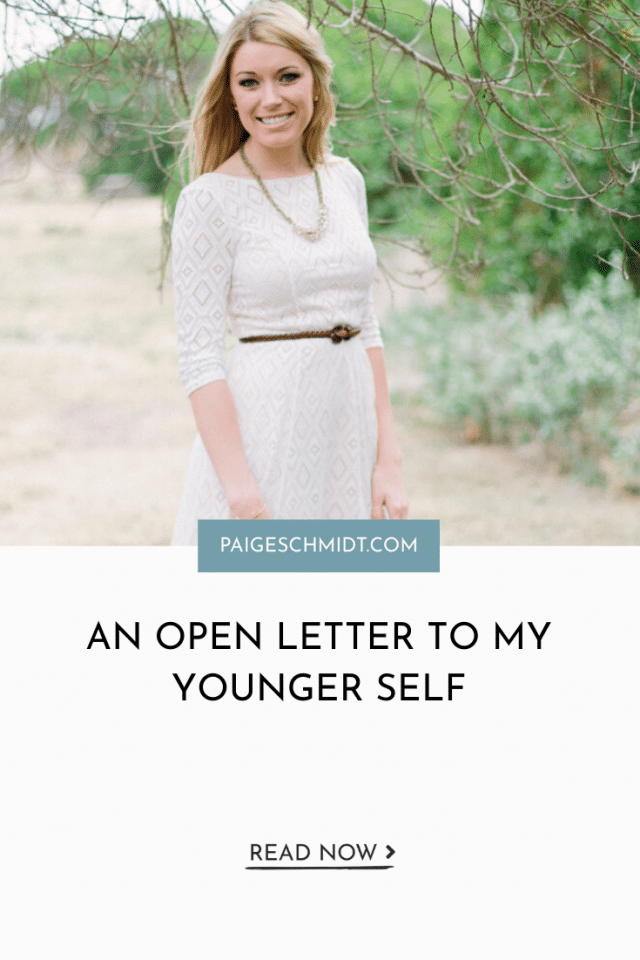 An Open Letter To My Younger Self