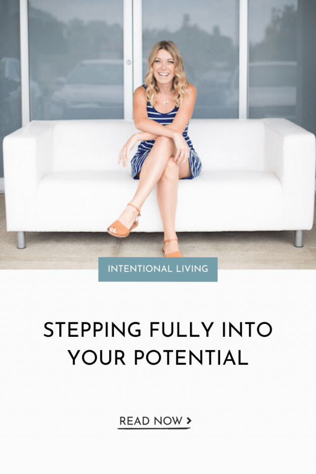 Stepping Fully Into Your Potential