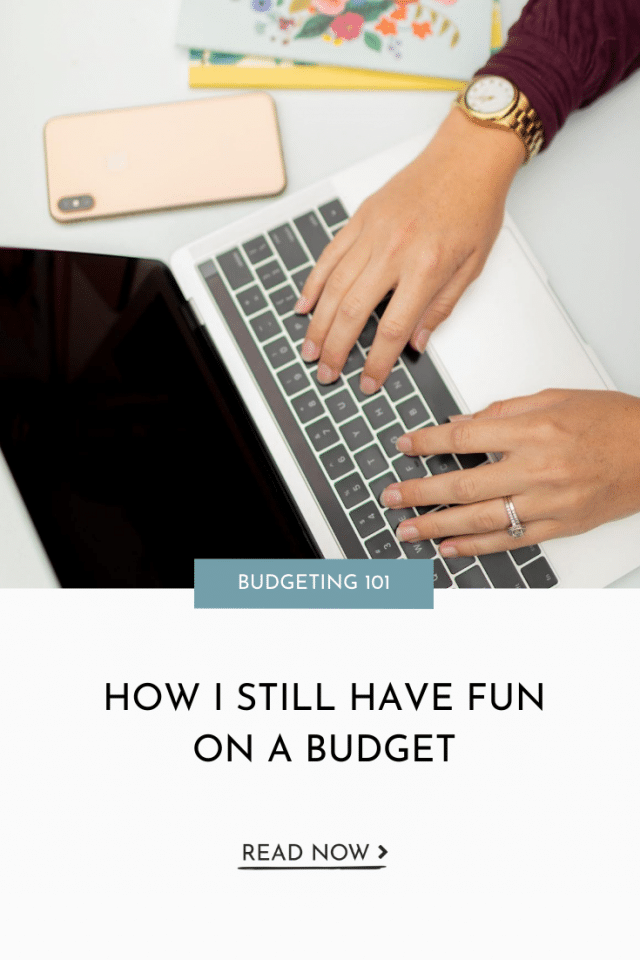 How I Still Have Fun On A Budget