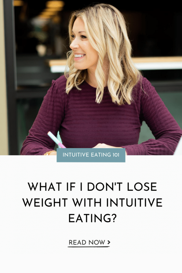 What If I Don't Lose Weight With Intuitive Eating?