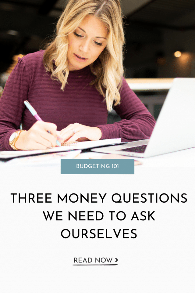 Three Money Questions You Need To Ask Yourself