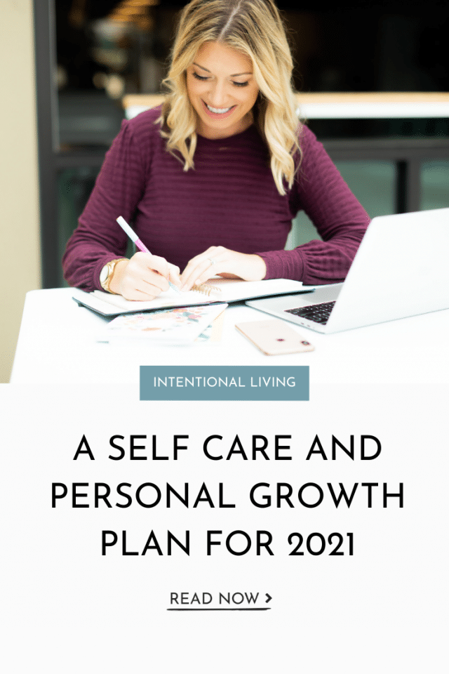 A Self Care and Personal Growth Plan For 2021