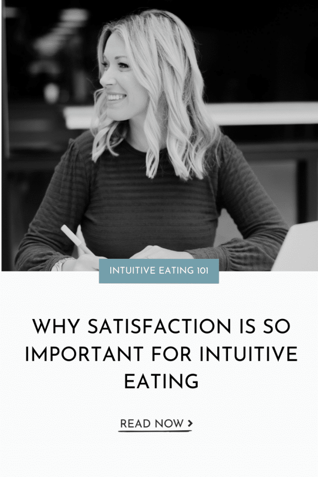 Why Satisfaction Is So Important For Intuitive Eating