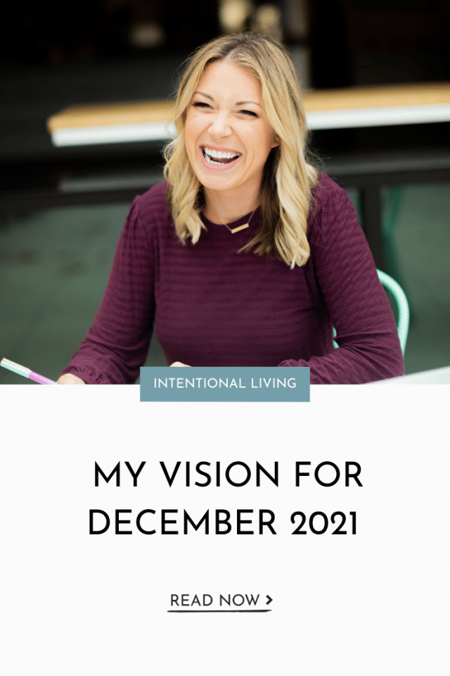 My Vision For December 2021