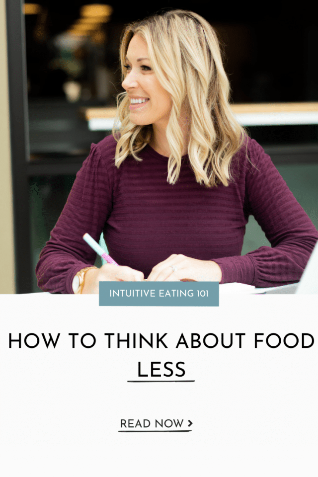 Intuitive Eating: How to Think about Food Less