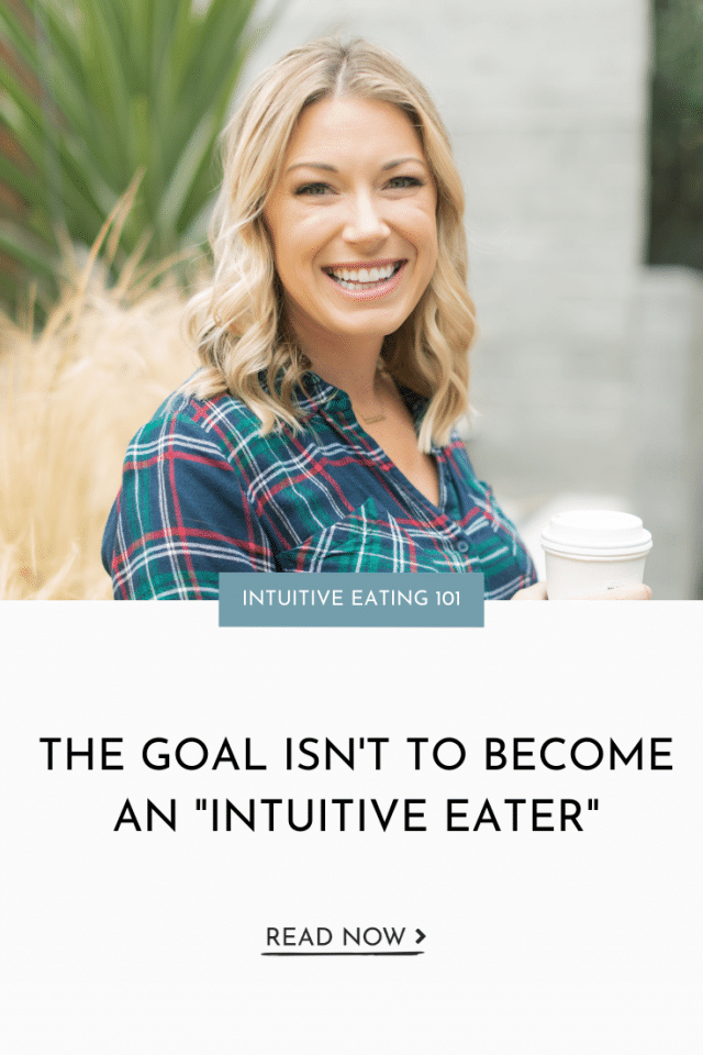Podcast Episode 2-Why The Goal Isn't to Become an Intuitive Eater