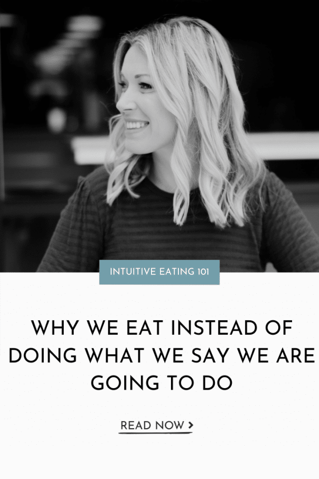 Why We Eat Instead Of Doing What We Say We Are Going To Do