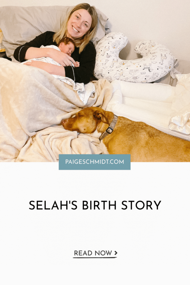 Selah's Birth Story and Our First Week