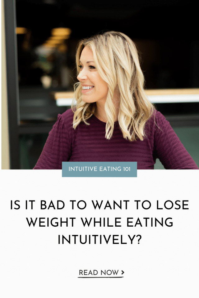 Is It Bad to Want to Lose Weight While Eating Intuitively?