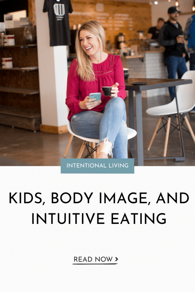 Kids, Body Image, and Intuitive Eating