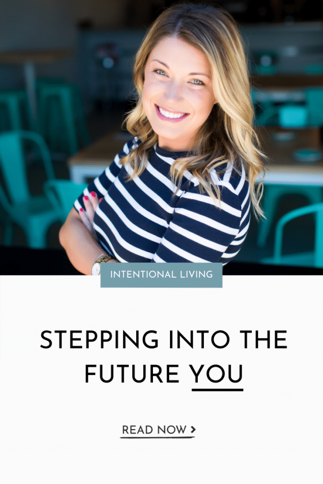 Stepping Into the Future You
