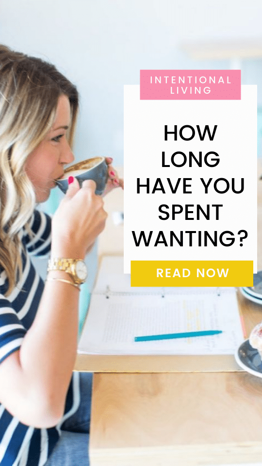 How Long Have You Spent Wanting?